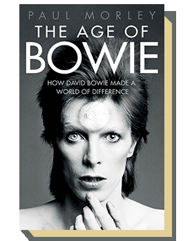 The Age of Bowie. How David Bowie Made A World Of Difference