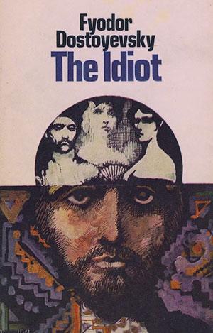 Федор Достоевский «Идиот» (1868)