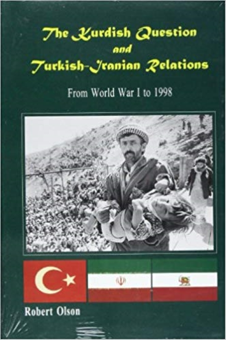 The Kurdish Question and Turkish-Iranian Relations: From World War Ito1998