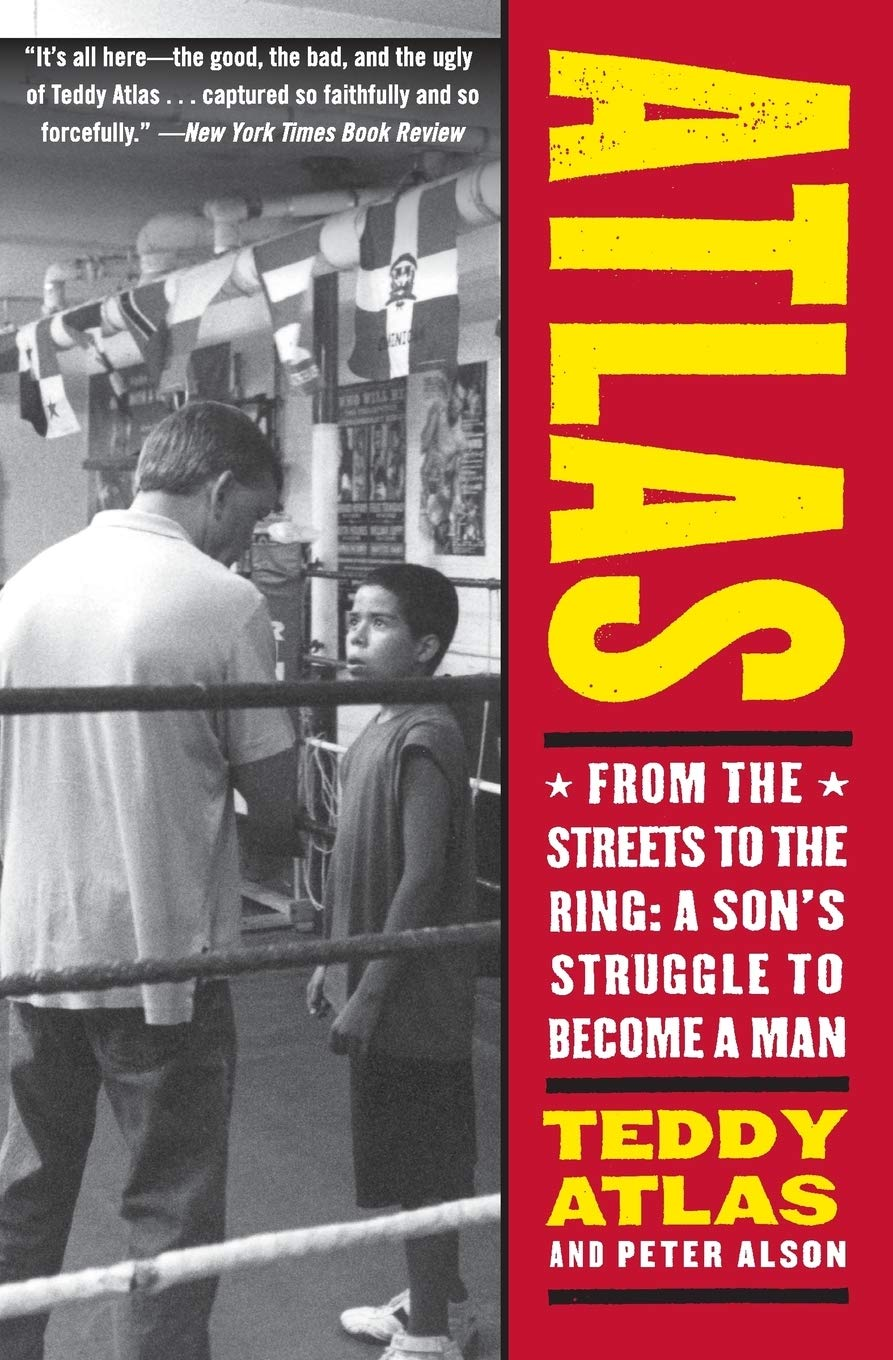 Atlas: from the Streets to the Ring: a Son's Struggle to Become a Man