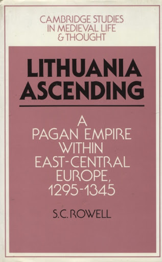 Lithuania ascending: A pagan empire within East-Central Europe. 1295–1345