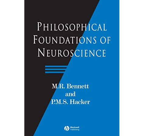 Philosophical Foundations ofNeuroscience