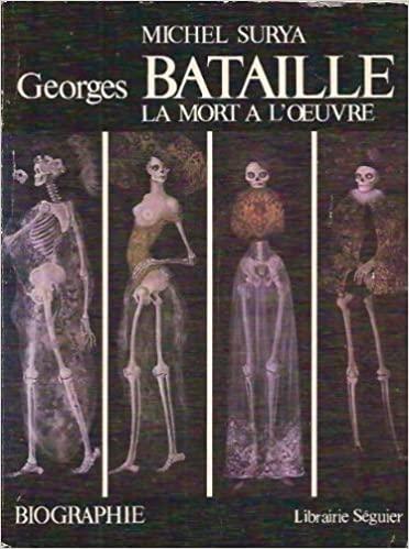 Georges Bataille, la mort à l'œuvre