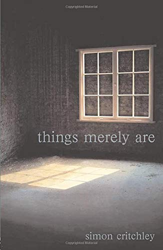 Things Merely Are. Philosophy in the Poetry of Wallace Stevens