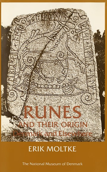 Runes and their Origin: Denmark and Elsewhere