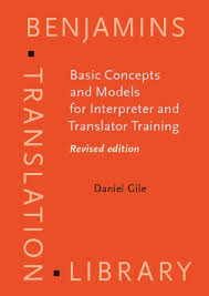 Basic Concepts And Models For Interpreter And Translator Training: Revised Edition