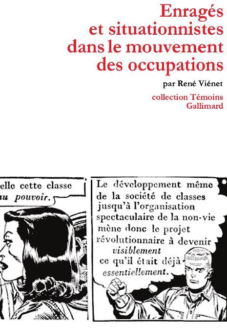 Enragés et situationnistes dans le mouvement des occupations