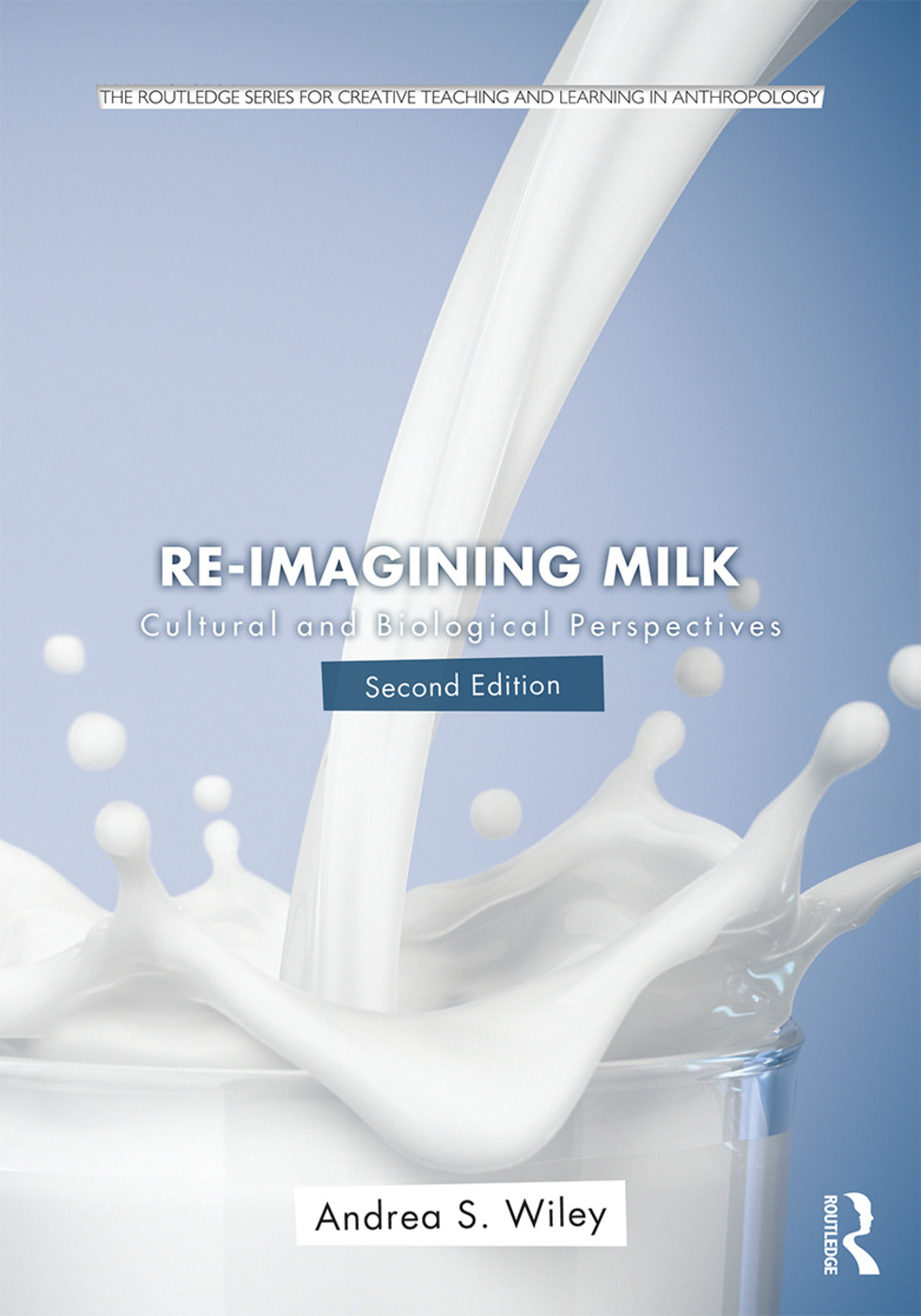 Re-imagining Milk. Cultural and Biological Perspectives