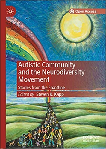Autistic Community and the Neurodiversity Movement Stories from the Frontline