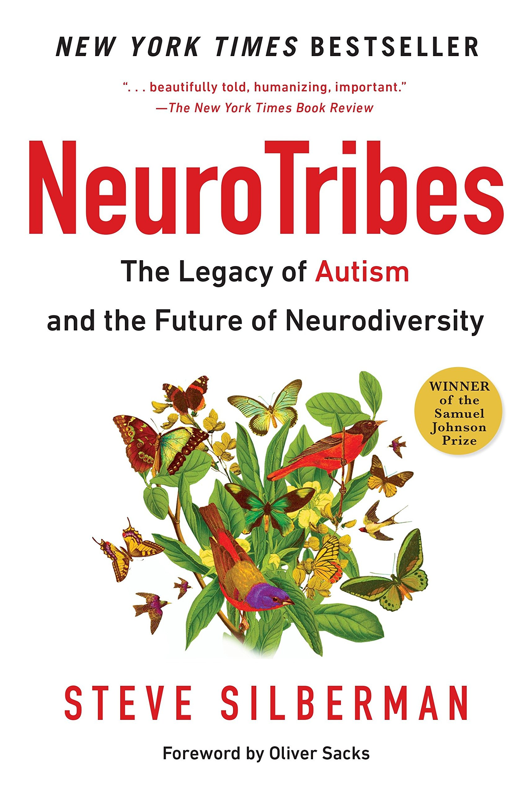NeuroTribes: The Legacy ofAutism and the Future ofNeurodiversity
