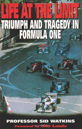 Life at the Limit: Triumph and Tragedy in Formula One